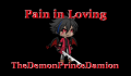 Pain in Loving