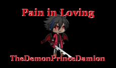 Pain in Loving
