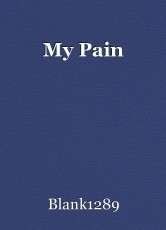 My Pain
