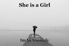 She is a Girl