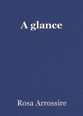 A glance