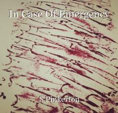 In Case Of Emergency