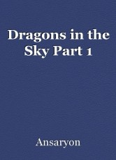 Dragons in the Sky Part 1