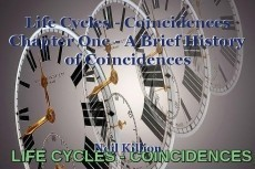 Life Cycles - Coincidences Chapter One - A Brief History of Coincidences