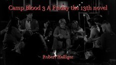 Camp Blood 3 A Friday the 13th novel