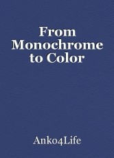 From Monochrome to Color