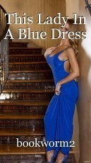 This Lady In A Blue Dress