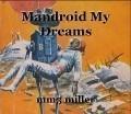 Mandroid My Dreams