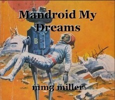 Mandroid My Dreams