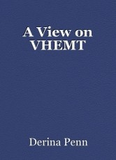 A View on VHEMT