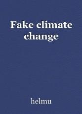 Fake climate change