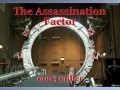 The Assassination Factor