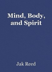 Mind, Body, and Spirit