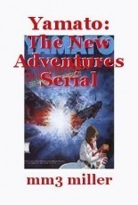 Yamato: The New Adventures Serial