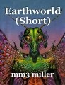 Earthworld (Short)