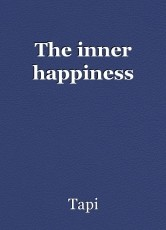 The inner happiness