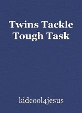 Twins Tackle Tough Task