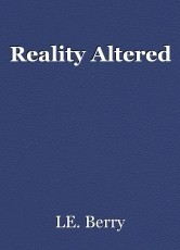 Reality Altered