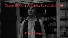 Camp Blood 4 A Friday the 13th novel