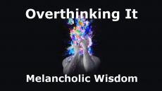 Overthinking It