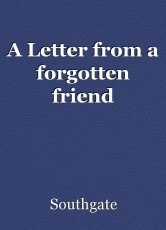A Letter from a forgotten friend