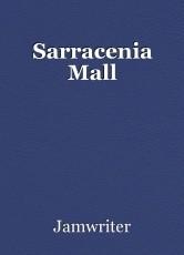 Sarracenia Mall