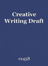 creative writing draft