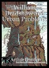 William Bradshaw and Urban Problems
