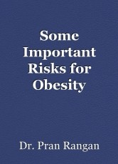 Some Important Risks for Obesity