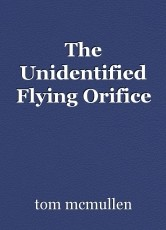 The Unidentified Flying Orifice