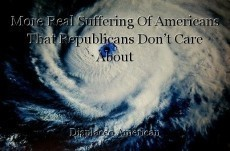 More Real Suffering Of Americans That Republicans Don't Care About