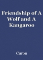 Friendship of A Wolf and A Kangaroo