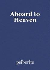 Aboard to Heaven