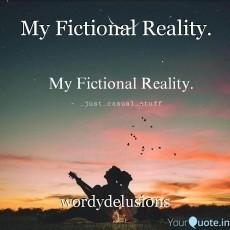 My Fictional Reality.