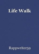 Life Walk