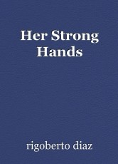 Her Strong Hands