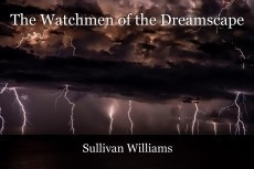 The Watchmen of the Dreamscape