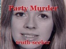 Party Murder