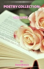 Poetry Collection: Volume 1