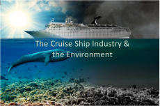 The Cruise Ship Industry & the Environment