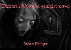 Herbert's Woods A vampire novel