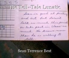 The Tell~Tale Lunatic
