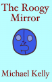 The Roogy Mirror: Preview