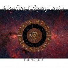 A Zodiac Odyssy Part 1