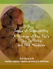 Excerpt from Image of Intangibility: A Synergy of Lao Tsu's Tao Te Ching and 108 Mandalas