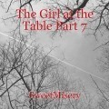 The Girl at the Table Part 7