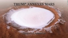 TRUMP ANNEXES MARS