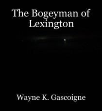 The Bogeyman of Lexington