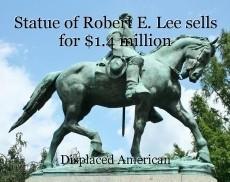 Statue of Robert E. Lee sells for $1.4 million