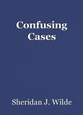 Confusing Cases